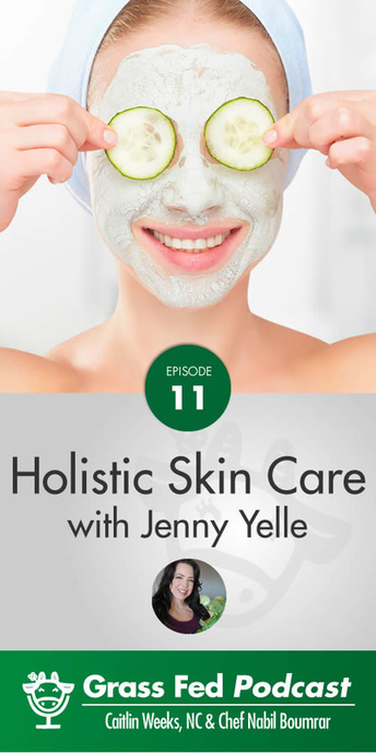 Are you concerned about the aging of your skin? Grass Fed Girl, Caitlin, interviews Jenny Yelle, of Au Naturale Nutrition, on the Grass Fed Podcast. They talk about the roles nutrition and a holistic lifestyle play in aging gracefully and having beautiful, youthful skin. It's a great listen! www.AuNaturaleNutrition.com