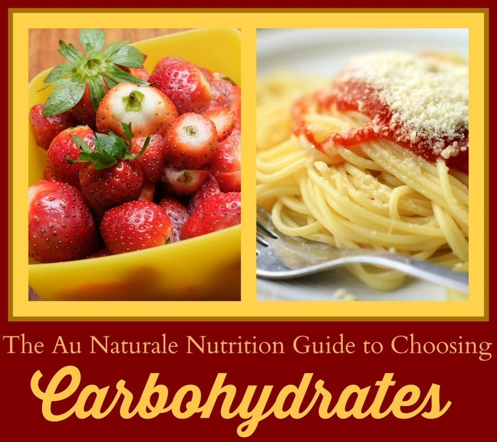 The Au Naturale Nutrition Guide to Carbohydrates (printable).  What they are, sources, impact on the body and your health, how to choose the healthiest, and how many to eat.  By Jenny at www.AuNaturaleNutrition.com
