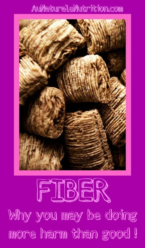 FIBER:  The 3 types, which are best, the health benefits, amount needed, and problems with excess amounts.