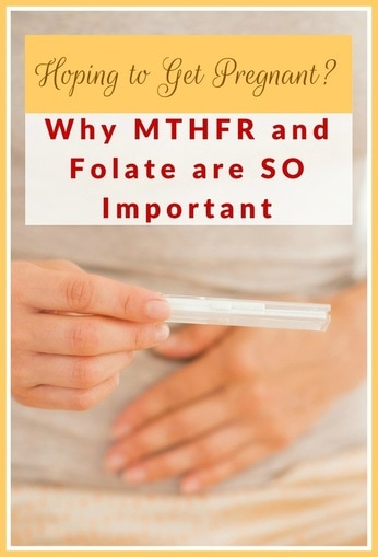 Hoping to Get Pregnant? The Top 5 Reasons Why MTHFR and