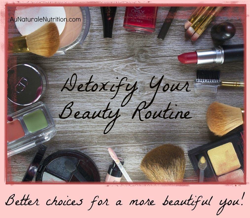 How to Detoxify Your Beauty Routine: Did you know that your skin can absorb just about anything you apply on it? And unfortunately, many beauty products are loaded with toxins that ​can be highly detrimental to your overall health and well-being. Now is the time to make some better beauty choices!