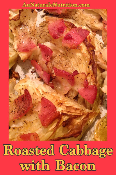 Roasted Cabbage Wedges with Bacon. Cabbage lovers will make this recipe again & again. The leftovers are delicious, too! by www.aunaturalenutrition.com