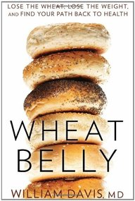Wheat Belly Book recommendation from: GLUTEN:  The short=term symptoms and the long-term health consequences.  By Jenny at www.AuNaturaleNutrition.com