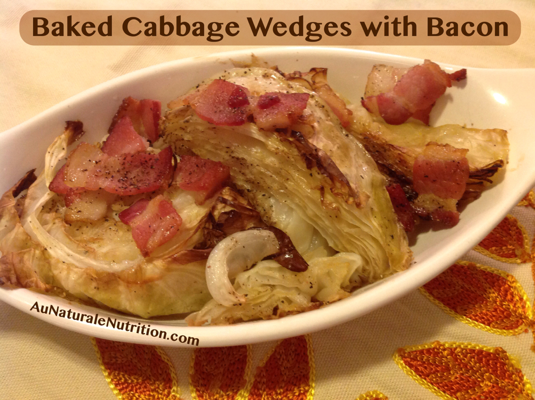 Roasted Cabbage Wedges with Bacon, by www.aunaturalenutrition.com