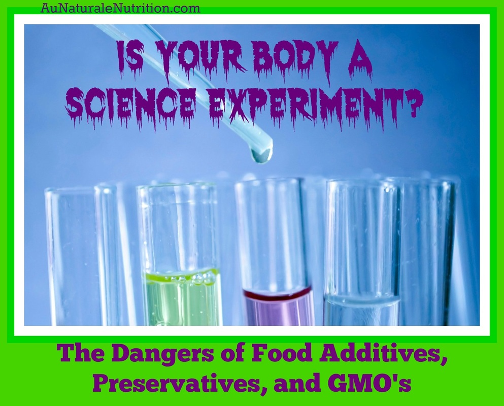 Food additives, GMO's, and the importance of Organic food, by www.aunaturalenutrition.com