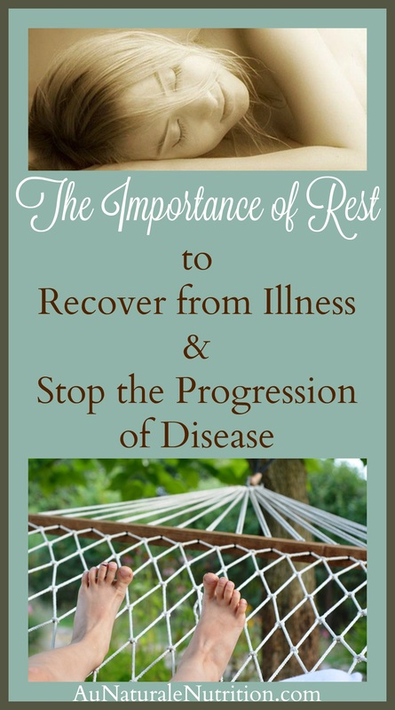 The 5 Stages of Illness: Where are You?  The progression of disease and the importance of rest, self-care, and deep nutrition to recuperate.  By Jenny at www.AuNaturaleNutrition.com