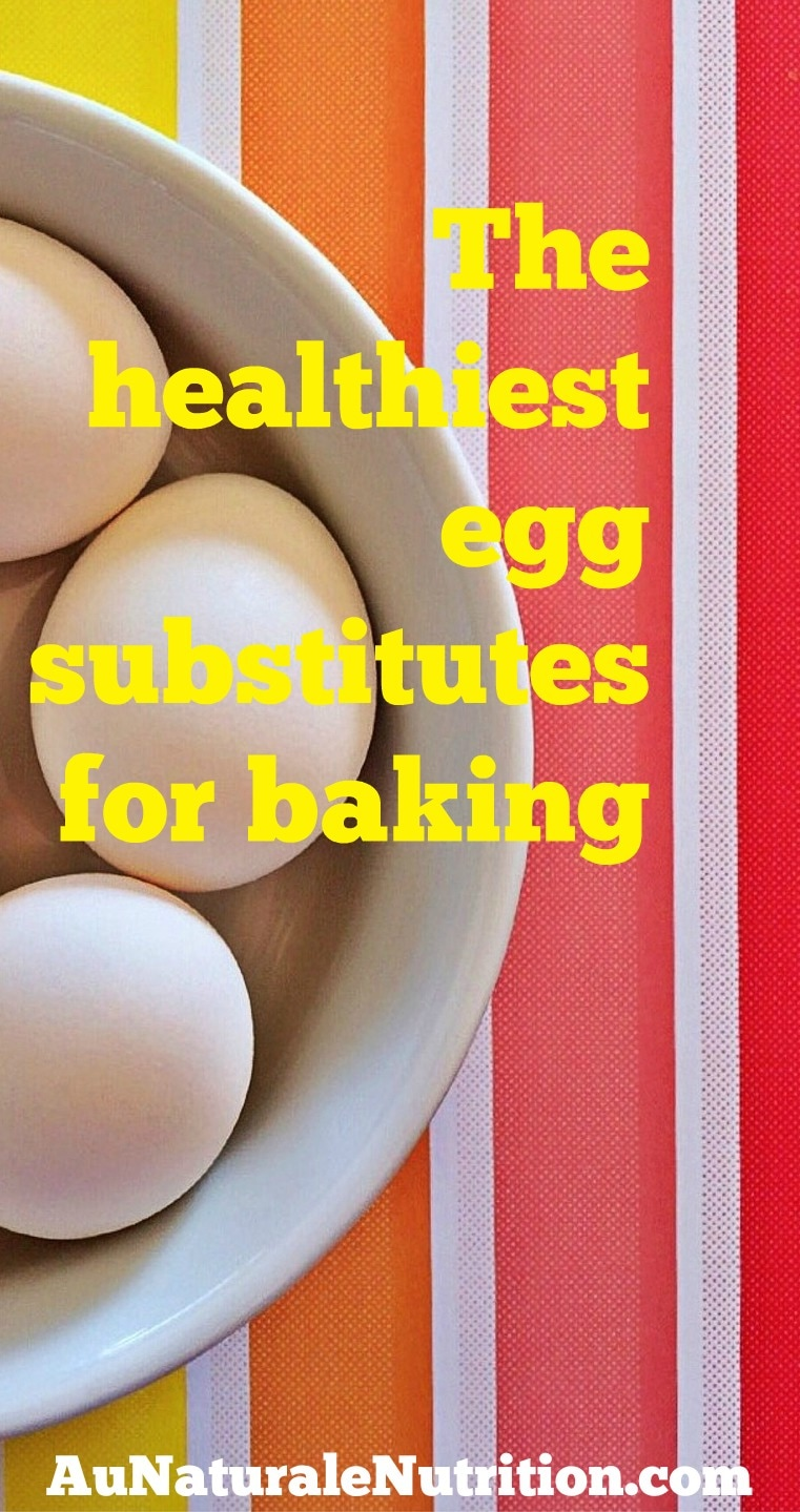 Egg substitutes in baking. From: The Most Popular Recipe Questions on www.AuNaturaleNutrition.com (Paleo, low-carb, gluten free, grain-free, dairy-free recipes & ingredients)