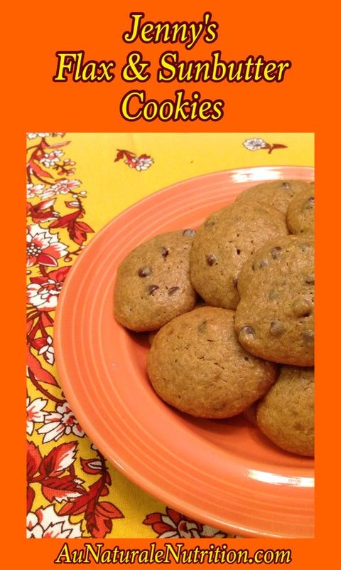Jenny's Flax & Sunbutter Chocolate Chip Cookies  by www.aunaturalenutrition.com