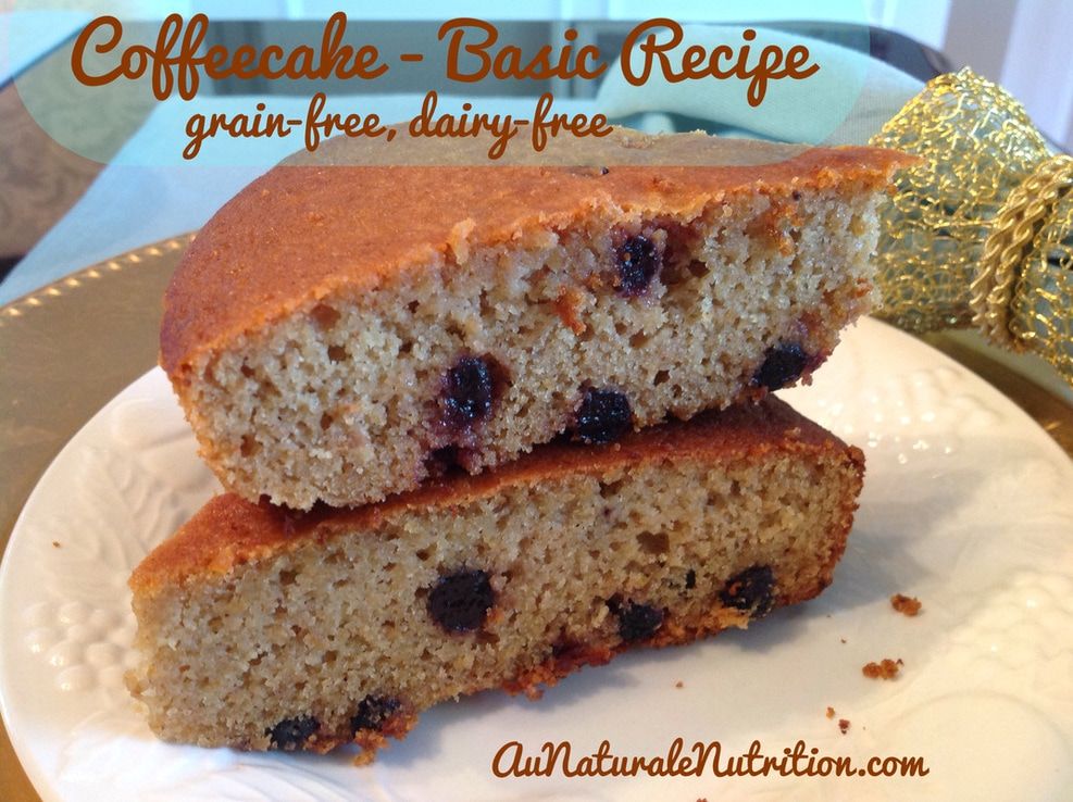 Coffeecake (Basic recipe with flavor variations)  PALEO!  Gluten free & dairy free!  By www.aunaturalenutrition.com