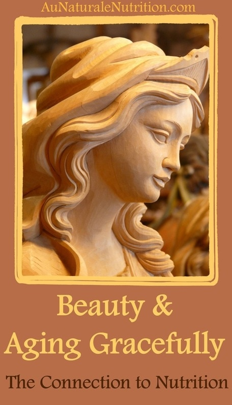Do you feel beautiful?  Jenny at AuNaturaleNutrition.com discusses what beauty means in a holistic context & the connection between nutrition, beauty, lifestyle, health, and aging gracefully.