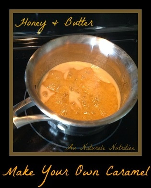 Make your own Caramel with honey & butter.  Ooooey, gooey goodness!!!  By www.AuNaturaleNutrition.com