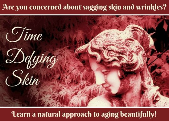 Time Defying Skin (e-course):  A natural approach to aging beautifully. Use nutrition to look young for your age, feel vibrant, and live longer! (and get a 71% discount!!)